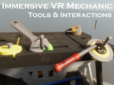 Immersive VR Mechanic Tools and Interactions